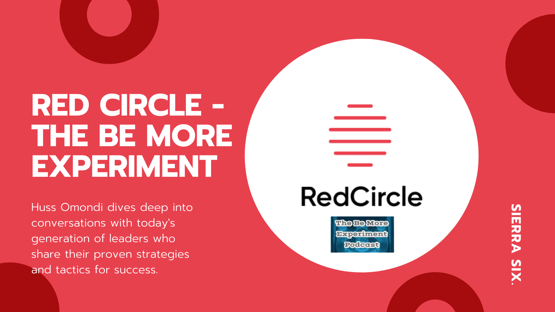 Sierra Six Media, SEO agency in the press: Red Circle podcast.