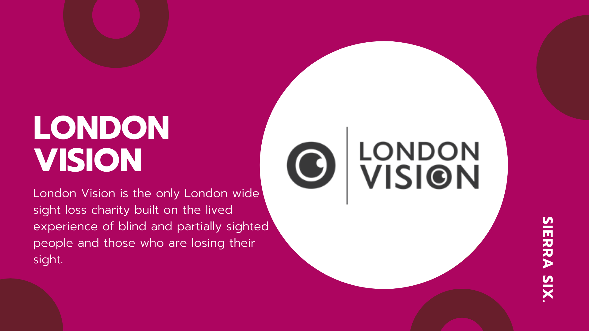Sierra Six Media, SEO agency in the press: London Vision, visually impaired blog.